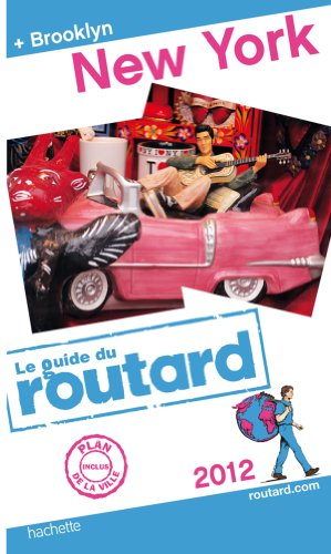 Guide du Routard New York (+ Brooklyn) 2012