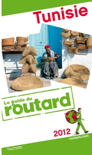 Guide du Routard Tunisie 2012