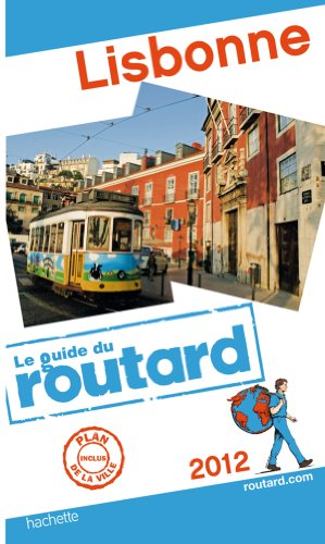 Guide du Routard Lisbonne 2012