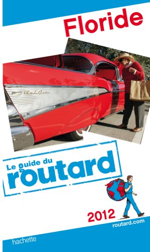 Guide du Routard Floride 2012