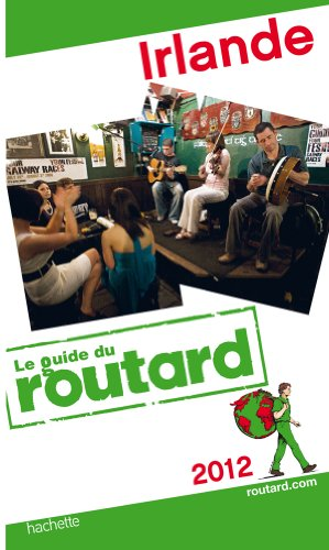 Guide du Routard Irlande 2012
