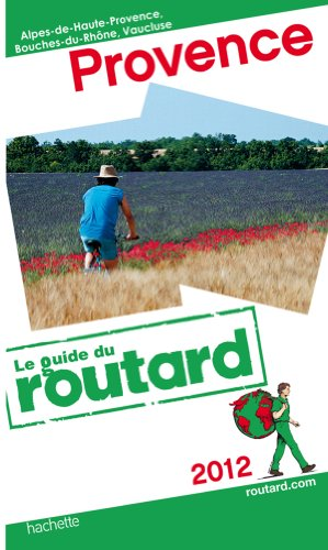 Guide du Routard Provence 2012