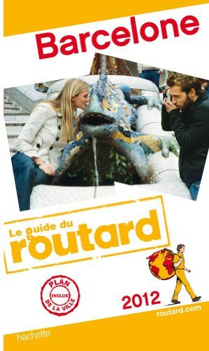 Guide du Routard Barcelone 2012