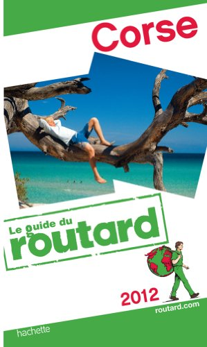 Guide du Routard Corse 2012