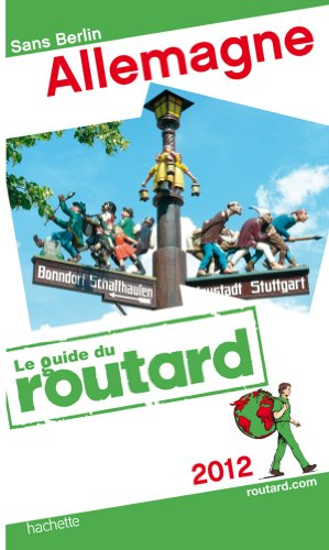 Guide du Routard Allemagne 2012