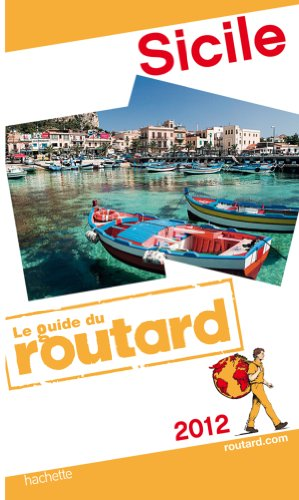 Guide du Routard Sicile 2012