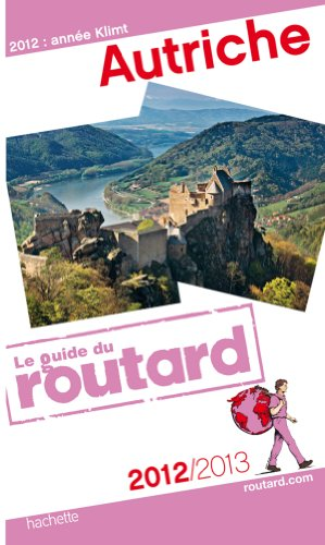 Guide du Routard Autriche 2012/2013