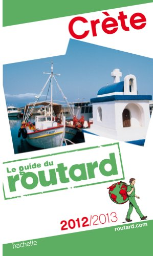 Guide du Routard Crète 2012/2013