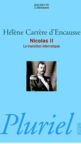 Nicolas II, la transition interrompue