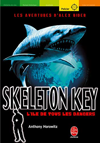 Alex Rider, tome 3 : Skeleton Key