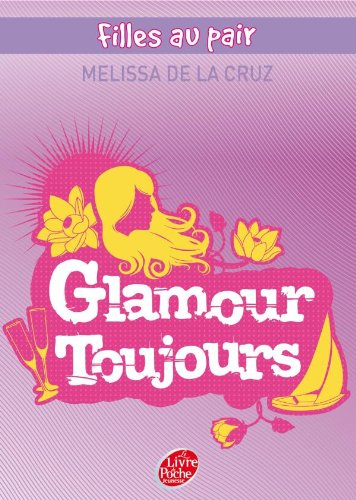 Filles au pair - Tome 4 - Glamour toujours