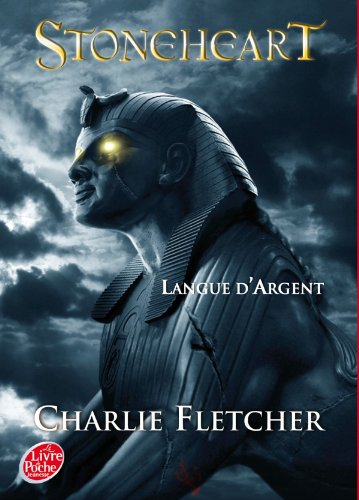 Stoneheart - Tome 3 - Langue d'Argent