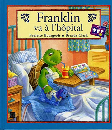 Franklin va à l'hôpital