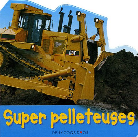 Super pelleteuses