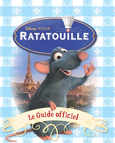 Ratatouille : le guide officiel |