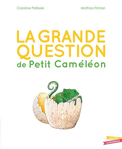 grande question de Petit Caméléon (La) |