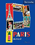 Paris de A à Z | Thurlby, Paul. Auteur