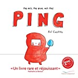 Ping : Ping petit, Ping grand, mais Ping ! | Castillo, Ani. Auteur