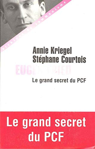 Eugen Fried - Le grand secret du PCF