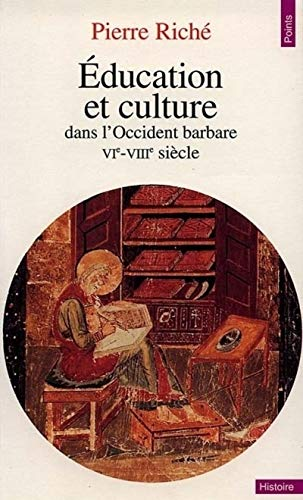 Education et culture dans l'Occident barbare