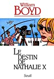 Le destin de Nathalie X | Boyd, William (1952-....)