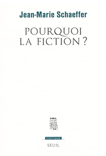 Pourquoi la fiction ?
