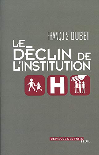 Le Déclin de l'institution