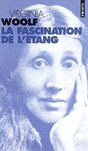 La Fascination de l'étang
