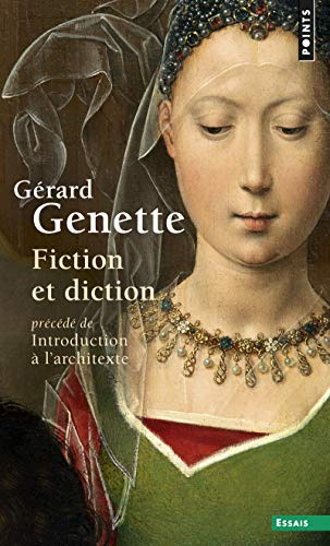 "Fiction et diction, précédé de ""Introduction à l'architexte"""