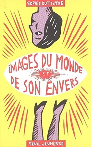 Images du monde et de son envers
