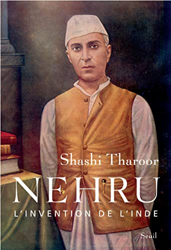 Nehru : L'invention de l'Inde