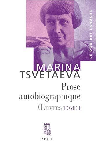Oeuvres : Tome 1, Prose autobiographique