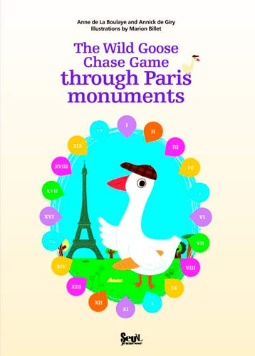 The Wild Goose Chase Game through Parie monuments