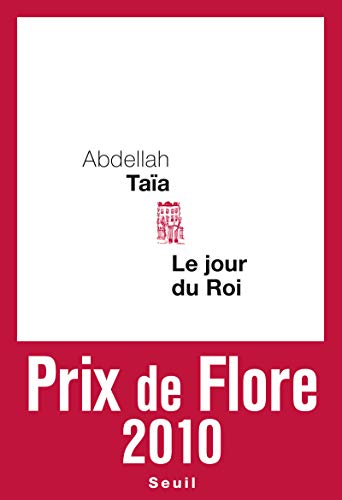 Le jour du roi - Prix de Flore 2010