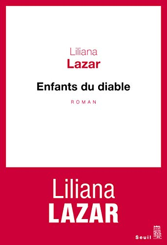 Enfants du diable : roman / Liliana Lazar.