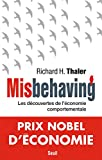 Misbehaving | Thaler, Richard H. (1945-....). Auteur