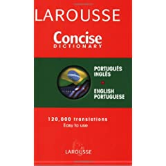 Larousse Concise Dictionary: Portuguese-English/English-Portuguese
