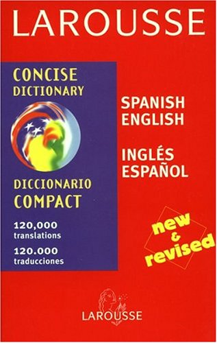 Larousse Concise Dictionary: Spanish-English/English-Spanish (Spanish Edition)