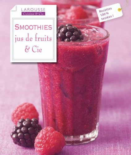 Smoothies: Jus de fruits & cie