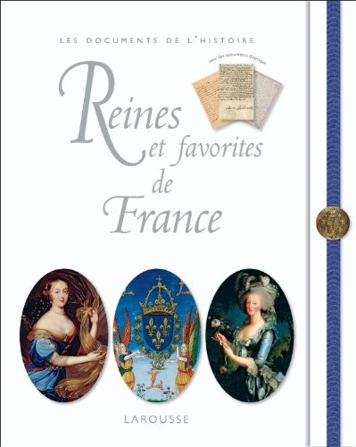 Reines et favorites de France - Nouvelle édition