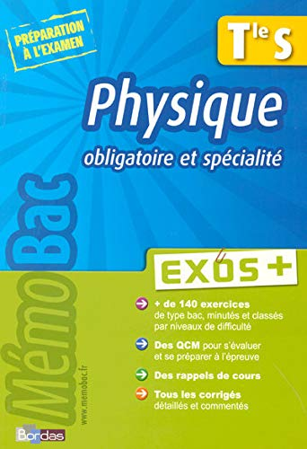Physique Tle S : Exos +