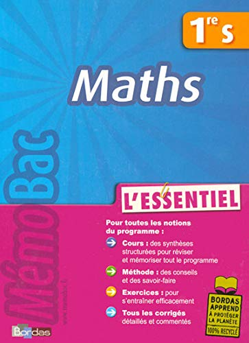Maths 1e S : L'essentiel
