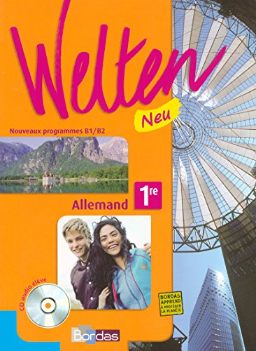 WELTEN ALLEMAND 1RE MANUEL + CD AUDIO MANUEL 2007 LV1 LV2 Livre scolaire