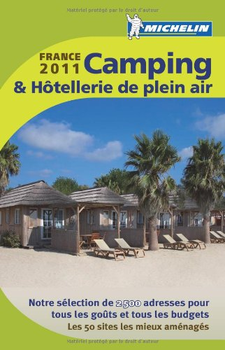 Guide Camping & Hôtellerie de plein air France 2011