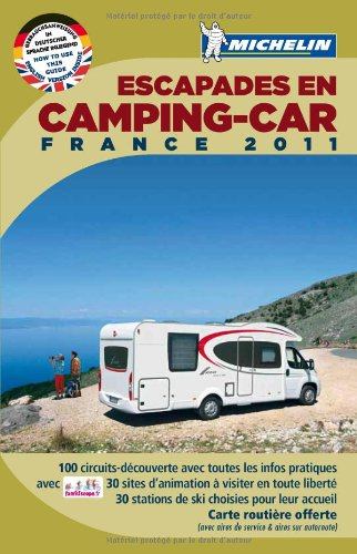 Escapades en camping-car France 2011