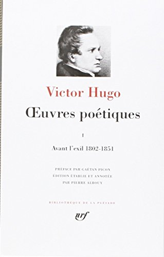 Hugo : Oeuvres poétiques, tome 1