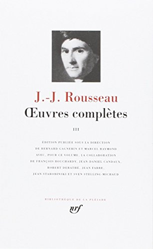 Rousseau : Oeuvres complètes, tome 3