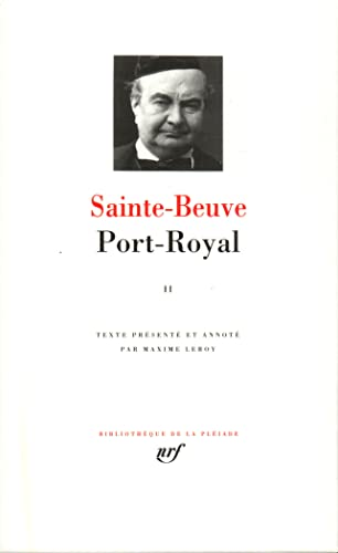 Port-Royal, tome 2 (collection La Pléiade)