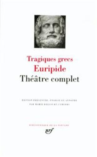 Euripide : Théâtre complet