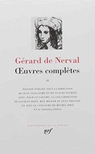 Nerval : Oeuvres complètes, tome 2